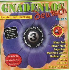 7 CDS- Gnadenlos Deutsch-Fox Machine-Deutscher Disco Fox