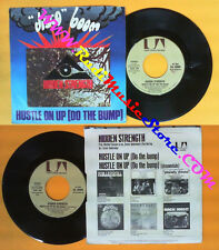 LP 45 7'' HIDDEN STRENGTH Hustle on up 1975 italy UNITED ARTISTS no cd mc dvd *
