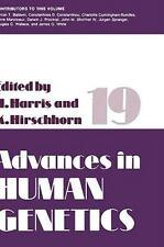 Advances in Human Genetics 19 (1990, Hardcover)