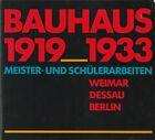 BAUHAUS Works by Masters and Students Weimar Dessau Berlin Modernist Design RARE