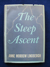 ANNE MORROW LINDBERGH - THE STEEP ASCENT - Fictional Account of Real-Life Events