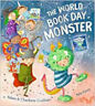 The World Book Day Monster, New, Guillain, Charlotte,Guillain, Adam Book