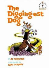 The Digging-Est Dog (Beginner Books(R)) - Acceptable - Perkins, Al - Hardcover