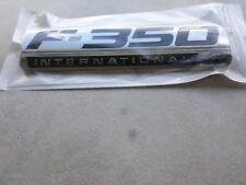 1 Ford F-350 International Side Door Logo 5C3Z-16720-NA Nameplate Emblem Decal