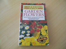 Simon and Schuster's Guide to Garden Flowers by Guido Moggi, Luciano...