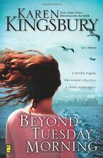 Beyond Tuesday Morning (September 11 Series #2) by Karen Kingsbury