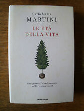 Le età della vita (Carlo Maria Martini) Mondadori  YY10