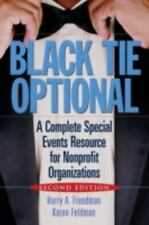 Black Tie Optional: A Complete Special Events Resource for Nonprofit Organiza...