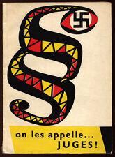 COLLECTIF, ON LES APPELLE... JUGES - LES ANCIENS NAZIS EN ALLEMAGNE EN 1960