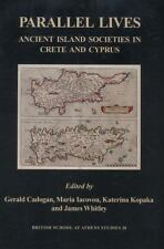 Parallel Lives: Ancient Island Societies in Crete and Cyprus (British School at
