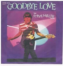 "Steve Miller Band-Goodbye love/Cool magic/7"" Single von 1982"