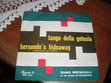 "GINO MESCOLI "" TANGO DELLA GELOSIA - HERNANDO UN CAFFE'  ""  ITALY'62"