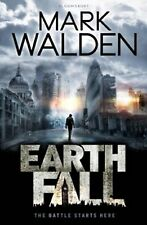 Earthfall by Mark Walden (Paperback, 2014) New Book