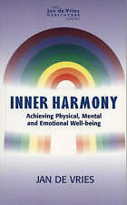 """""""AS NEW"""" Inner Harmony: Achieving Physical, Mental and Emotional Well-Being (Jan"""