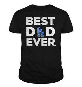 Los Angeles Dodgers Best Dad Every T-shirt MLB Baseball Team Champs 2021 New Tee