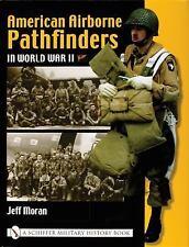 American Airborne Pathfinders in World War II New Book, Free Shipping!