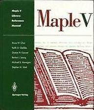 Maple V Library Reference Manual, Char, Bruce & Geddes, Keith O. & Gonnet, Gasto