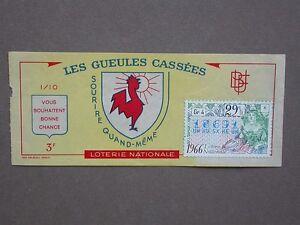 2 Billets de loterie 1966 Gueulles cassées Union fédérale des combattants Guerre