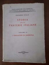 Storia delle Fanterie Italiane vol.VI I Granatieri di Sardegna Esercito Fanteria