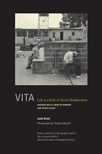 Vita : Life in a Zone of Social Abandonment by João Biehl (2013, Paperback,...