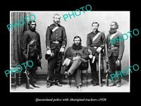 OLD POSTCARD SIZE PHOTO OF THE QUEENSLAND POLICE & ABORIGINAL TRACKERS c1920