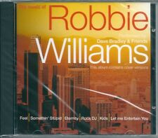 The Music of Robbie Williams (2003) CD NUOVO Rock DJ. Millennium. Angels. Someth