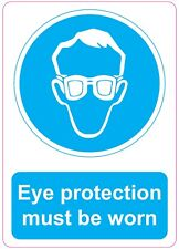 EYE PROTECTION MUST BE WORN health and safety signs stickers 205x290mm