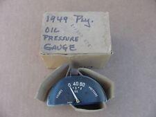 1949 Plymouth Special Deluxe P17 P18 NOS MoPar OIL GAUGE #1302624