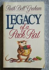 New listing Legacy Of A Pack Rat by Ruth Bell Graham (Trade Paperback)