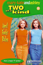 Olsen, Ashley, Olsen, Mary-Kate, April Fools' Rules (Two Of A Kind, Book 22), Ve