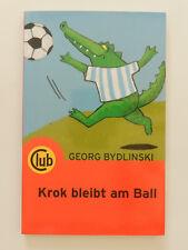Georg Bydlinski Krok bleibt am Ball Kinderbuch