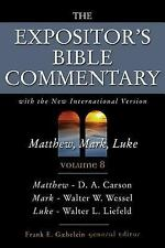 The Expositor's Bible commentary : Matthew, Mark, Luke, with the New internation