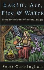 Earth, Air, Fire & Water by Scott Cunningham!