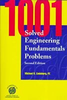 1001 Solved Engineering Fundamentals Problems by Michael Lindeburg