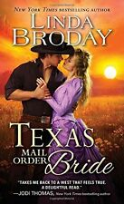 Texas Mail Order Bride (Bachelors of Battle Creek) by Linda Broday