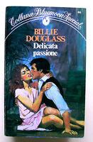 DELICATA PASSIONE - B.Douglass [Collana Bluemoon Special N.46]