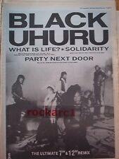 "BLACK UHURU What Is Life 1984 UK Poster size Press ADVERT 16x12"""