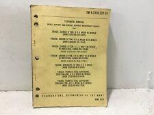 Tm 9-2320-233-34 Manual for Truck, Cargo, etc. M520, M877, M559, M553, etc.1979