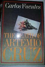 The Death of Artemio Cruz by Carlos Fuentes [Paperback]
