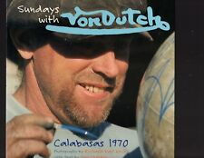 Sundays With Von Dutch