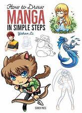 How to Draw : In Simple Steps: Manga by Yishan Li (2017, Paperback)