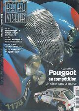 RETROVISEUR n°241 01/2009PEUGEOT en compétition ALPINE A110 1600S FORD THUNDERBI