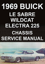 BUICK 1969 WORKSHOP MANUAL: LE SABRE, WILDCAT, ELECTRA 225