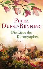 Die Liebe des Kartographen von Petra Durst Benning (2014, Taschenbuch)