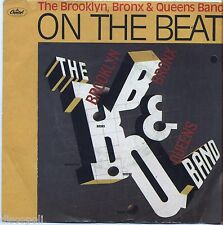 "THE BROOKLYN BRONX & QUEENS BAND On the beat VINYL 7"" 45 LP ITALY 1981 NM/ VG"