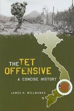 The Tet Offensive: A Concise History, Willbanks 9780231128414 Free Shipping+=