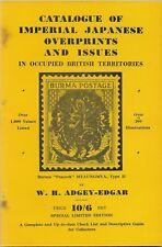 JAPANESE OVERPRINTS BRIT. TERRITORIES By W.H.Adgey-Edgar 1946, Birma Pfauen-Aufd