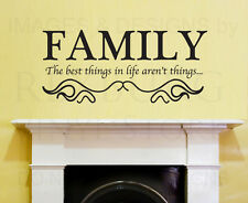 Wall Decal Art Sticker Quote Vinyl The Best Things Aren't Things Family F08