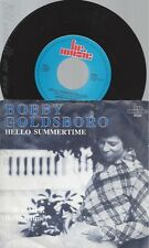 """7"""" BOBBY GOLDSBORO-- HELLO SUMMERTIME"""