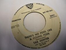 Tab Hunter There's No Fool Like a Young / I'll Never Smile Again 45 WB WLP VG+
